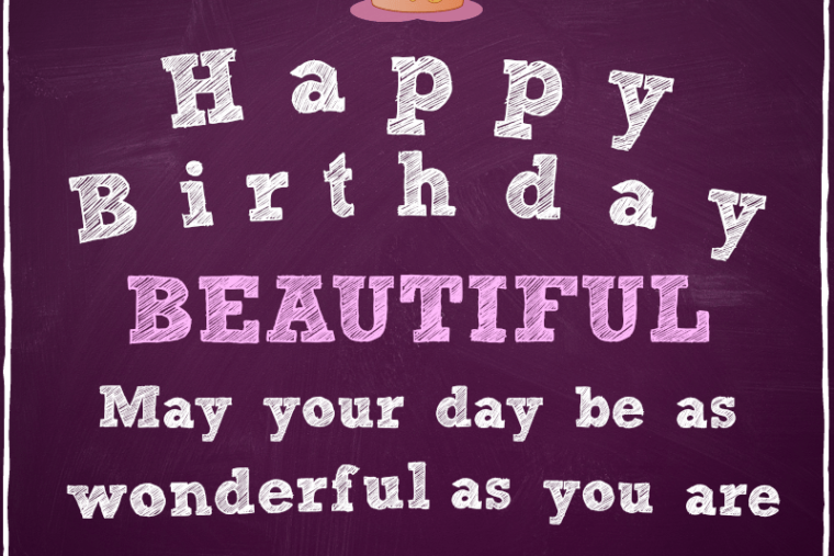 happy birthday beautiful  wishes for beautiful lady