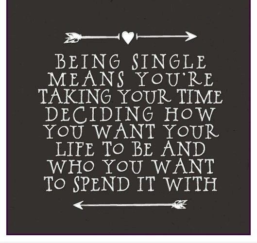 Single Quotes - Quotes About Being Single - Funny Single Quotes